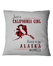 JUST A CALIFORNIA GIRL IN AN ALASKA WORLD Square Pillowcase thumbnail