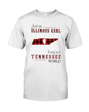 JUST AN ILLINOIS GIRL IN A TENNESSEE WORLD Classic T-Shirt thumbnail