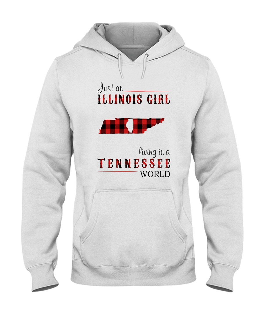 JUST AN ILLINOIS GIRL IN A TENNESSEE WORLD Hooded Sweatshirt