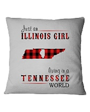 JUST AN ILLINOIS GIRL IN A TENNESSEE WORLD Square Pillowcase thumbnail