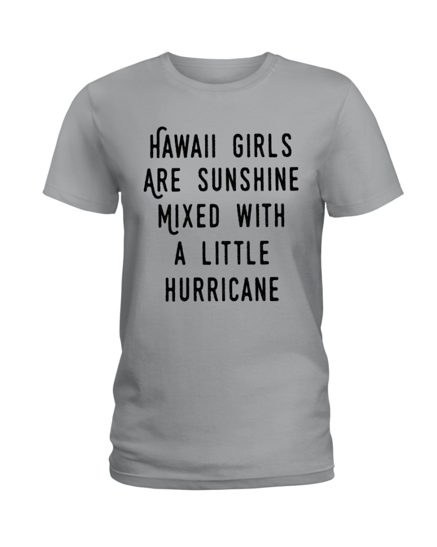 HAWAII GIRLS ARE SUNSHINE Ladies T-Shirt