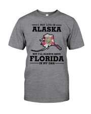 LIVE IN ALASKA BUT I'LL HAVE FLORIDA IN MY DNA Classic T-Shirt thumbnail