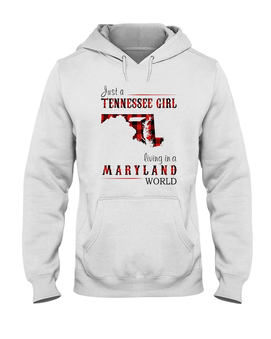 JUST A TENNESSEE GIRL IN A MARYLAND WORLD Hooded Sweatshirt
