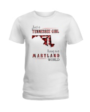 JUST A TENNESSEE GIRL IN A MARYLAND WORLD Ladies T-Shirt thumbnail
