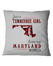 JUST A TENNESSEE GIRL IN A MARYLAND WORLD Square Pillowcase thumbnail