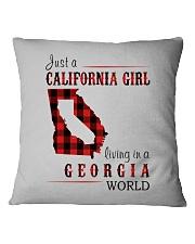 JUST A CALIFORNIA GIRL IN A GEORGIA WORLD Square Pillowcase thumbnail