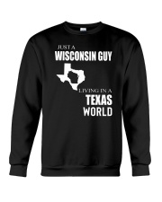 JUST A WISCONSIN GUY IN A TEXAS WORLD Crewneck Sweatshirt thumbnail