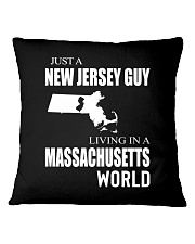JUST A NEW JERSEY GUY IN A MASSACHUSETTS WORLD Square Pillowcase thumbnail