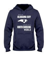 JUST AN ALABAMA GUY IN A NORTH CAROLINA WORLD Hooded Sweatshirt front