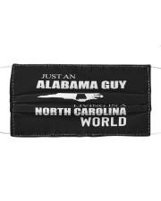 JUST AN ALABAMA GUY IN A NORTH CAROLINA WORLD Cloth face mask thumbnail