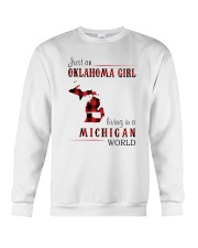 JUST AN OKLAHOMA GIRL IN A MICHIGAN WORLD Crewneck Sweatshirt thumbnail