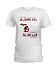 JUST AN OKLAHOMA GIRL IN A MICHIGAN WORLD Ladies T-Shirt thumbnail