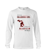 JUST AN OKLAHOMA GIRL IN A MICHIGAN WORLD Long Sleeve Tee thumbnail