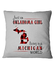 JUST AN OKLAHOMA GIRL IN A MICHIGAN WORLD Square Pillowcase thumbnail