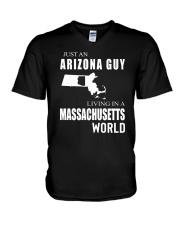 JUST AN ARIZONA GUY IN A MASSACHUSETTS WORLD V-Neck T-Shirt thumbnail
