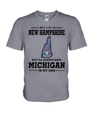 LIVE IN NEW HAMPSHIRE BUT MICHIGAN IN MY DNA V-Neck T-Shirt thumbnail