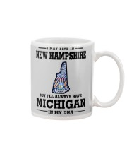 LIVE IN NEW HAMPSHIRE BUT MICHIGAN IN MY DNA Mug thumbnail