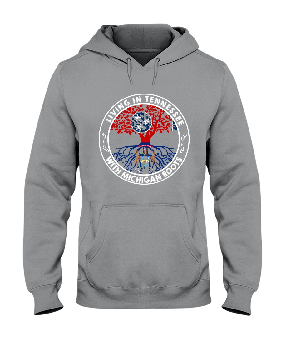 LIVING IN TENNESSEE WITH MICHIGAN ROOTS Hooded Sweatshirt