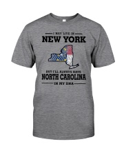 LIVE IN NEW YORK BUT NORTH CAROLINA IN MY DNA Classic T-Shirt thumbnail