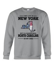 LIVE IN NEW YORK BUT NORTH CAROLINA IN MY DNA Crewneck Sweatshirt thumbnail