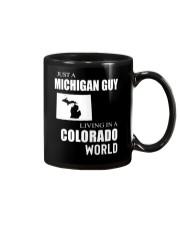 JUST A MICHIGAN GUY IN A COLORADO WORLD Mug thumbnail