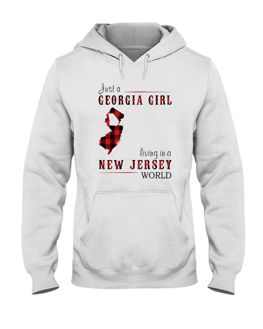 JUST A GEORGIA GIRL IN A NEW JERSEY WORLD Hooded Sweatshirt