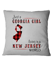 JUST A GEORGIA GIRL IN A NEW JERSEY WORLD Square Pillowcase thumbnail
