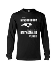 JUST A MISSOURI GUY IN A NORTH CAROLINA WORLD Long Sleeve Tee thumbnail