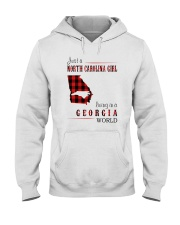 JUST A NORTH CAROLINA GIRL IN A GEORGIA WORLD Hooded Sweatshirt front