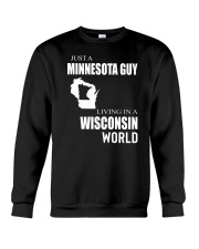 JUST A MINNESOTA GUY IN A WISCONSIN WORLD Crewneck Sweatshirt thumbnail