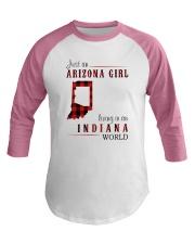 JUST AN ARIZONA GIRL IN AN INDIANA WORLD Baseball Tee thumbnail
