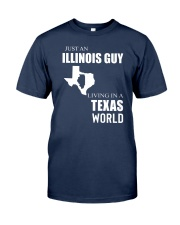 JUST AN ILLINOIS GUY IN A TEXAS WORLD Classic T-Shirt thumbnail