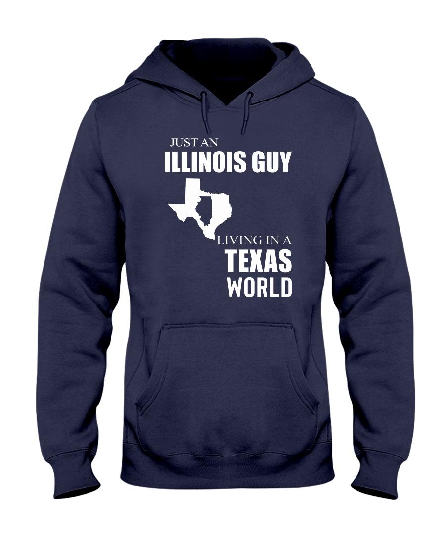 JUST AN ILLINOIS GUY IN A TEXAS WORLD Hooded Sweatshirt