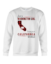 JUST A WASHINGTON GIRL IN A CALIFORNIA WORLD Crewneck Sweatshirt thumbnail