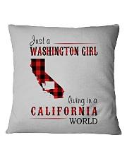 JUST A WASHINGTON GIRL IN A CALIFORNIA WORLD Square Pillowcase thumbnail