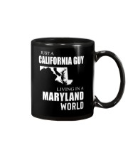 JUST A CALIFORNIA GUY IN A MARYLAND WORLD Mug tile