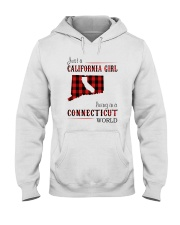 JUST A CALIFORNIA GIRL IN A CONNECTICUT WORLD Hooded Sweatshirt front