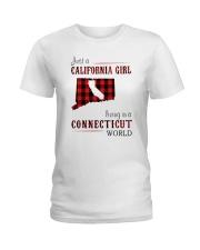 JUST A CALIFORNIA GIRL IN A CONNECTICUT WORLD Ladies T-Shirt thumbnail