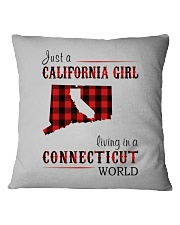JUST A CALIFORNIA GIRL IN A CONNECTICUT WORLD Square Pillowcase thumbnail