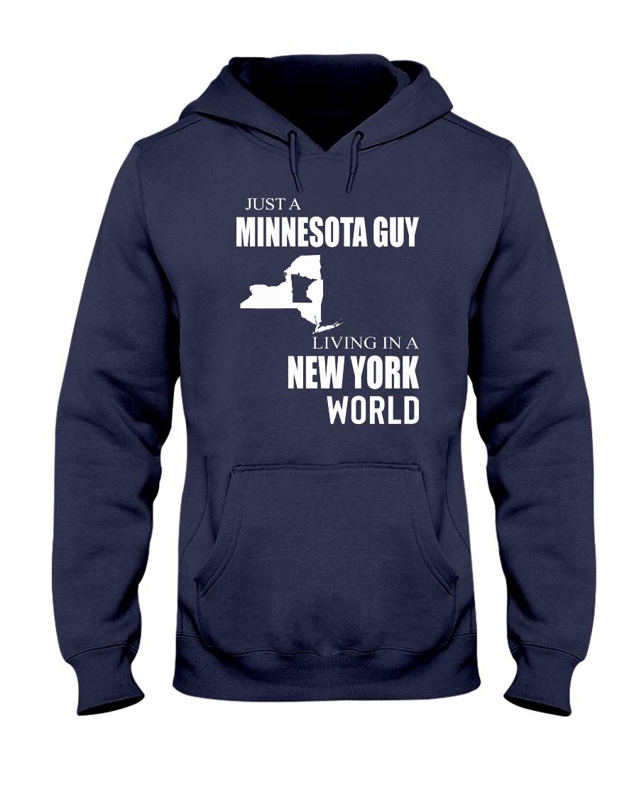 JUST A MINNESOTA GUY IN A NEW YORK WORLD Hooded Sweatshirt