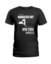 JUST A MINNESOTA GUY IN A NEW YORK WORLD Ladies T-Shirt thumbnail