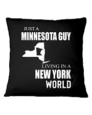 JUST A MINNESOTA GUY IN A NEW YORK WORLD Square Pillowcase thumbnail