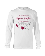 TEXAS CALIFORNIA THE LOVE MOTHER AND DAUGHTER Long Sleeve Tee thumbnail