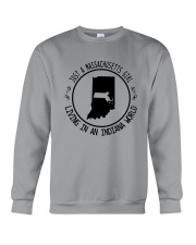 MASSACHUSETTS GIRL LIVING IN INDIANA WORLD Crewneck Sweatshirt thumbnail