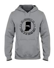 MASSACHUSETTS GIRL LIVING IN INDIANA WORLD Hooded Sweatshirt front