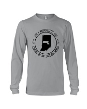 MASSACHUSETTS GIRL LIVING IN INDIANA WORLD Long Sleeve Tee thumbnail
