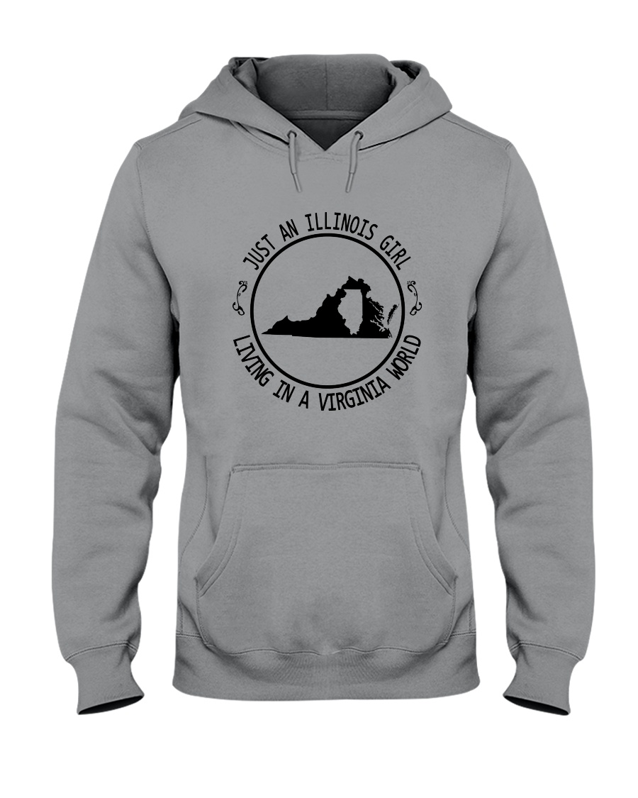 ILLINOIS GIRL LIVING IN VIRGINIA WORLD Hooded Sweatshirt