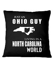 JUST AN OHIO GUY IN A NORTH CAROLINA WORLD Square Pillowcase thumbnail