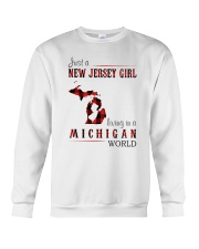 JUST A NEW JERSEY GIRL IN A MICHIGAN WORLD Crewneck Sweatshirt thumbnail