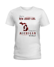 JUST A NEW JERSEY GIRL IN A MICHIGAN WORLD Ladies T-Shirt thumbnail